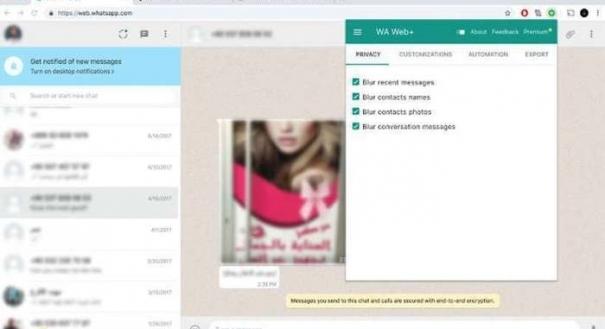 Há um recurso, por exemplo, que borra as mensagens e nomes e fotos de contatos
